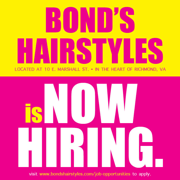 BONDS HAIRSTYLES NOW HIRING